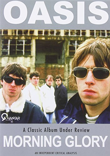 Classic Album Under Review-Morning Glory