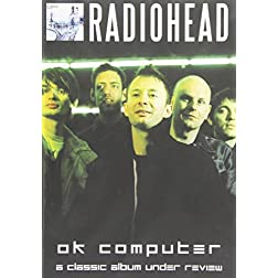 Classic Album Under Review-Ok Computer