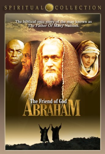 Abraham: The Friend of God - Spiritual Collection