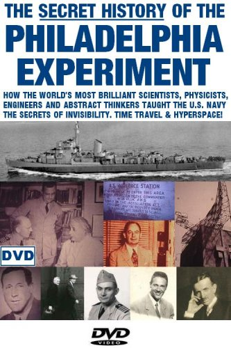 The Secret History of the Philadelphia Experiment
