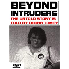 Beyond Intruders: The Untold Story is Told by Debra Tomey