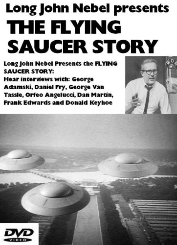 Long John Nebel presents The Flying Saucer Story