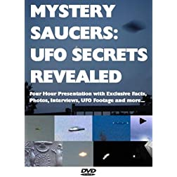 Mystery Saucers: UFO Secrets Revealed