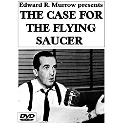 Edward R. Murrow presents THE CASE FOR THE FLYING SAUCER