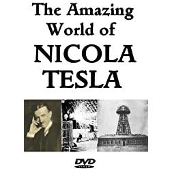 The World of Nicola Tesla