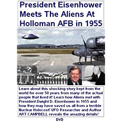 President Eisenhower Meets With The Aliens At Holloman Air Force Base in 1955