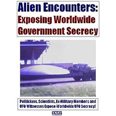 Alien Encounters: Exposing Worldwide Government Secrecy