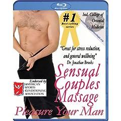 Sensual Couples Massage: Pleasure Your Man Instructional Video [Blu-ray]