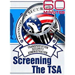 60 Minutes - Screening the TSA (December 21, 2008)