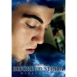 Before the Storm: Widescreen Edition