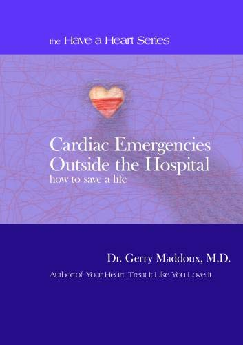 Cardiac Emergencies Outside the Hospital