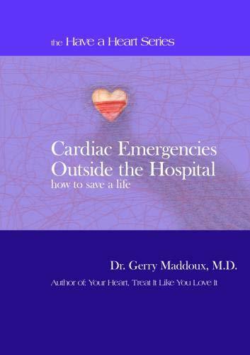 Cardiac Emergencies Outside the Hospital