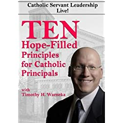 Ten Hope-Filled Principles for Catholic Principals