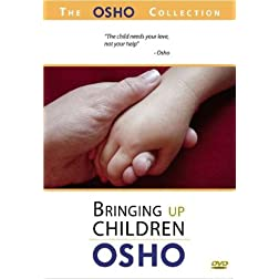 The Osho Collection, Vol. 2: Bringing Up Children