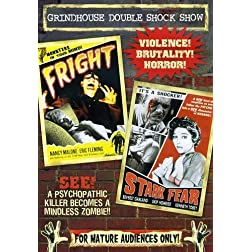 Grindhouse Double Feature: Fright/Stark Fear