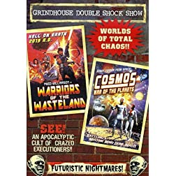 Grindhouse Double Feature: Warriors of the Wasteland/Cosmos: War of the Planet