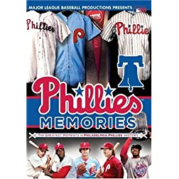 Phillies Memories: The Greatest Moments in Philadelphia Phillies History