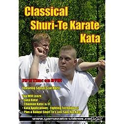 Classical Shuri-Te Karate Kata