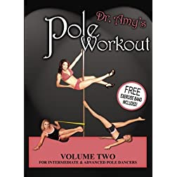 Polateaz A Whole New Way To Workout! Volume Two For Intermediate and Advanced Pole Dancers! FREE EXERCISE BAND INCLUDED!