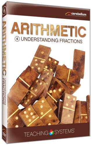 Teaching Systems Arithmetic Module 6: Understanding Fractions