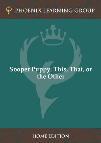 Sooper Puppy: This, That, or the Other (Home Use)