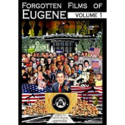 Forgotten Films of Eugene vol. 1