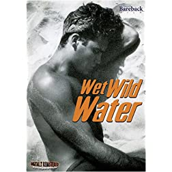 Wet Wild Water