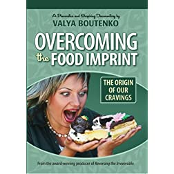 Overcoming the Food Imprint:The Origin of Our Cravings