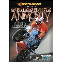 Streetbike Animosity