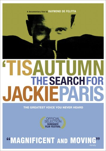 'Tis Autumn: The Search for Jackie Paris