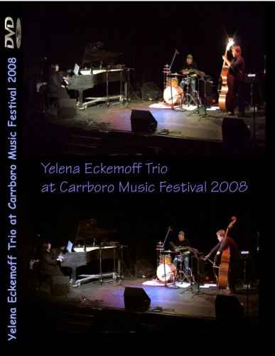 Yelena Eckemoff Trio at Carrboro Music Festival 2008