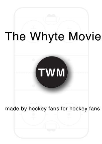 The Whyte Movie