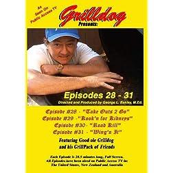 Grilldog Presents: Episodes 28 - 31