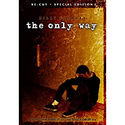 The Only Way: Re-Cut Special Edition