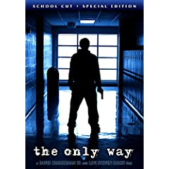 The Only Way: School Cut Special Edition