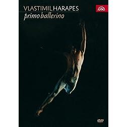 Vlastimil Harapes: Primo Ballerino