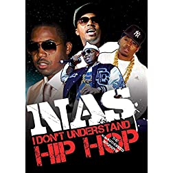 Nas: I Don't Understand Hip Hop