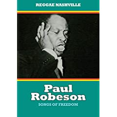 Paul Robeson: Songs of Freedom