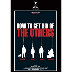 How to Get Rid of the Others