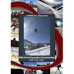 2006 World Superpipe Championships