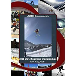2006 World Superpipe Championships