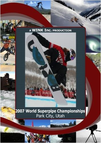 2007 World Superpipe Championships