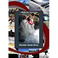 NOMADS:Kayaking the Mighty Rivers of Africa