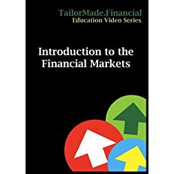Introduction to the Financial Markets