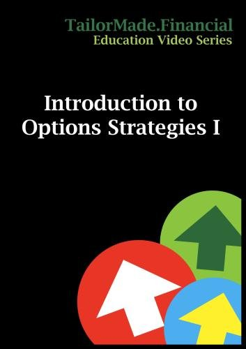 Introduction to Options Strategies I