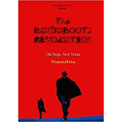 "the bunduboots revolution - ""Old Dogs, New Tricks"""