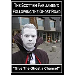 The Scottish Parliament - Following the Ghost Road