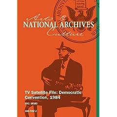 TV Satellite File: Democratic Convention, 1984