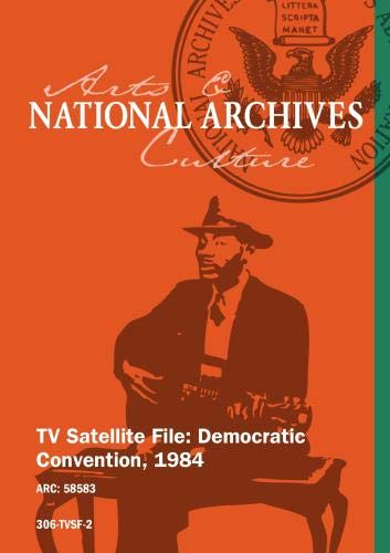 TV Satellite File: Democratic Convention, 1984