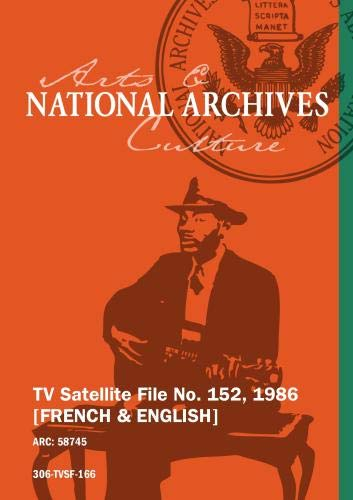 TV Satellite File No. 152, 1986 [FRENCH & ENGLISH]